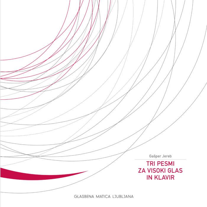 Novosti v založbi Glasbena matica – Gašper Jereb, Tri pesmi